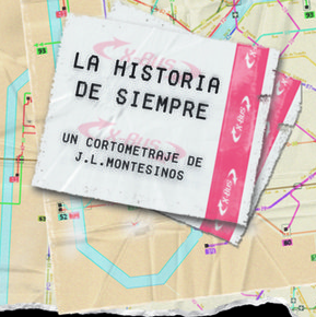 Cortometraje: La historia de siempre